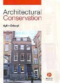 Architectural Conservation Principles and Practice
