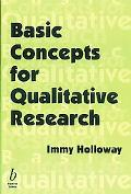 Basic Concepts for Qualitative Research