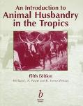 Introduction to Animal Husbandry in the Tropics