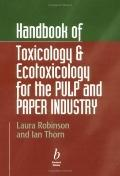 Handbook of Toxicology And Exotoxicology for the Paper Industry