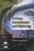 Ecology:Achievement and Challenge The 41st Symposium of the British Ecological Society Joint...