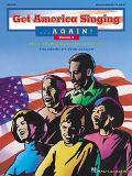 Get America Singing...Again!