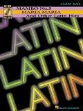 Mambo No. 5, Maria Maria & Other Latin Hits: Alto Saxophone (Bk & CD)