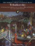 Tchaikovsky Selections from Symphonies, Concertos, Operas, Ballets and Piano Works  Easy to ...