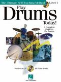 Play Drums Today! - Level 1 A Complete Guide to the Basics