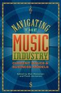 Navigating the Music Industry Current Issues & Business Models