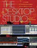 Desktop Studio A Guide to Computer-Based Audio Production