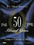 Rev. Milton Brunson's Thomas Community Singers - 50 Blessed Years