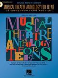 Musical Theatre Anthology for Teens Young Men's