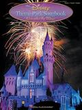 Disney Theme Park Songbook Remember the Magic  Piano, Vocal, Guitar