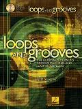 Loops and Grooves The Musician's Guide to Groove Machines and Loop Sequencers