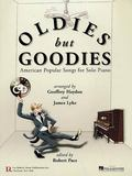 Oldies but Goodies American Popular Songs for Solo Piano
