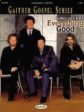 Gaither Vocal Band Everything Good
