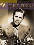 Best of Chet Atkins A Step-By-Step Breakdown of the Styles and Techniques of the Father of C...