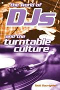 World of Djs and the Turntable Culture