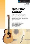 Acoustic Guitar (Guitar): The Composition, Construction, and Evolution of One of World's Mos...