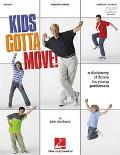 Kids Gotta Move!: Dictionary of Dance for Young Performers