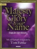 Majesty and Glory of Your Name