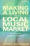 Making a Living in Your Local Market Realizing Your Marketing Potential