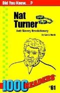 Nat Turner Anti-Slavery Revolutionary