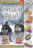 The Mystery on Alaska's Iditarod Trail (Real Kids, Real Places)