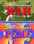 20 Good Things Kids Can Do in Times of War / 20 Good Things Kids Can Do in Times of Peace