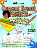 Arizona Current Events Projects 30 Cool, Activities, Crafts, Experiments & More for Kids to ...