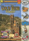 The Gosh Awful! Gold Rush Mystery