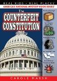 The Counterfeit Constitution Mystery (Real Kids, Real Places)