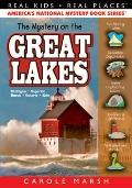 The Mystery on the Great Lakes: Haunted Lighthouses, Ghost Ships, Giant Sand Dunes (Real Kid...