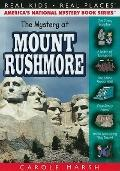 Mystery at Mount Rushmore