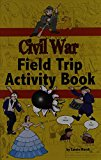 Civil War Field Trip Activity Book