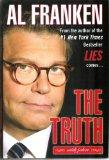 The Truth (Al Franken's humorous version of the truth) (the truth with jokes)
