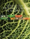 Diseases of Vegetable Crops in Australia (Landlinks Press)