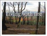 Living with Fire: People, Nature and FHistory in Steels Creek