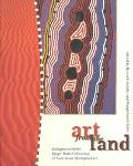 Art from the Land: Dialogues with the Kluge-Ruhe Collection of Australian Aboriginal Art