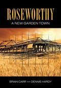 Roseworthy - A New Garden Town