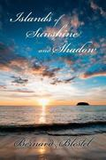 Islands of Sunshine and Shadow