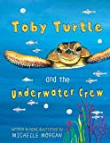 Toby Turtle and the Underwater Crew (English Version)
