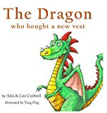 The Dragon Who Bought a New Vest