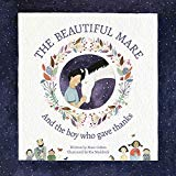 The Beautiful Mare: And the Boy Who Gave Thanks