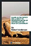 Daniel in the critics' den: a reply to Professor Driver of Oxford and the Dean of Canterbury