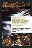 Publications of the American Economic Association; Vol. III, No. 1; I. Statistics in College...
