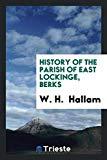 History of the parish of East Lockinge, Berks