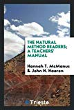 The Natural Method Readers; A Teachers' Manual