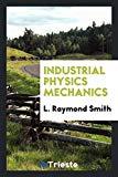 Industrial Physics Mechanics