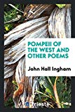 Pompeii of the West and Other Poems