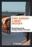 Fort Gibson: A Brief History