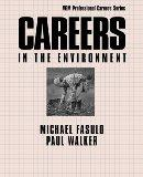 Careers in the Environment (VGM Professional Careers Series)