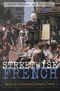 Streetwise French Speak and Understand Everyday French